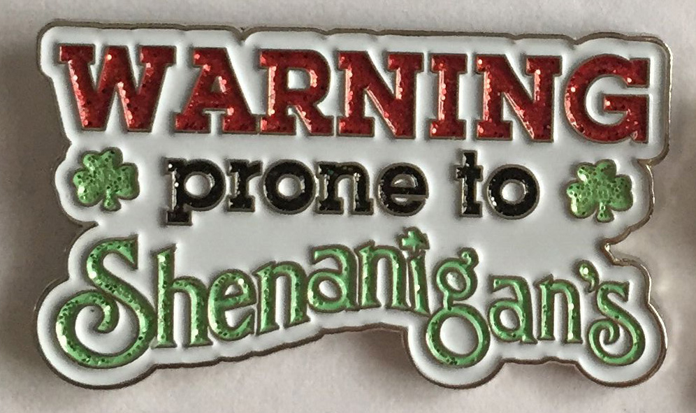 warning-prone-to-shenanigans-pin-crop